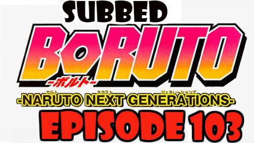 Boruto Episode 103 Subbed English Free Online