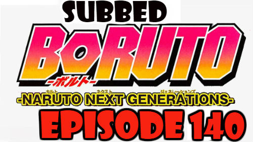 Boruto Episode 140 Subbed English Free Online