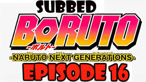 Boruto Episode 16 Subbed English Free Online