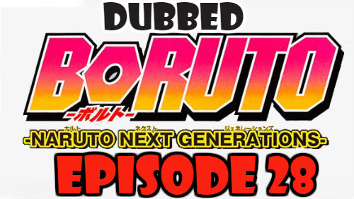 Boruto Episode 28 Dubbed English Free Online