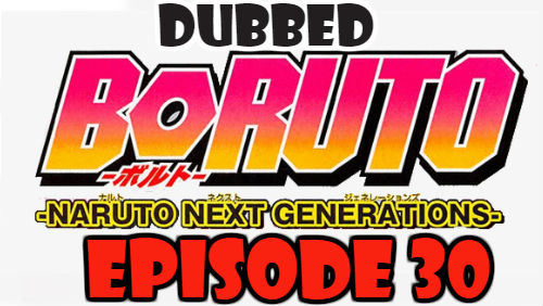 Boruto Episode 30 Dubbed English Free Online