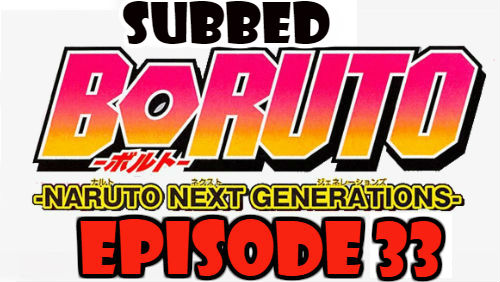 Boruto Episode 33 Subbed English Free Online