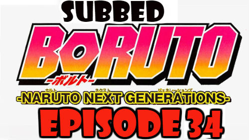 Boruto Episode 34 Subbed English Free Online