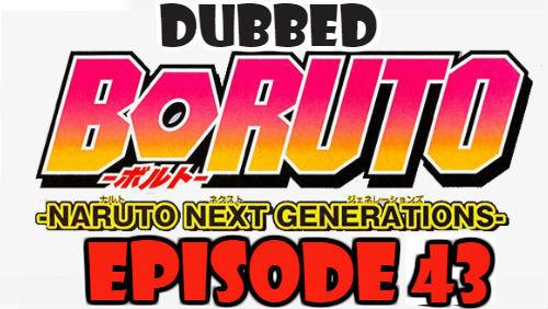 Boruto Episode 43 Dubbed English Free Online