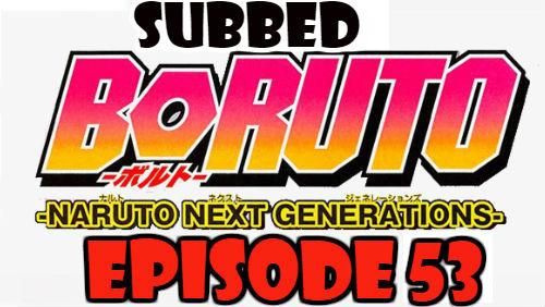 Boruto Episode 53 Subbed English Free Online