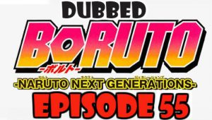 Boruto Episode 55 Dubbed English Free Online