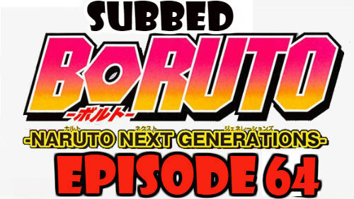 Boruto Episode 64 Subbed English Free Online
