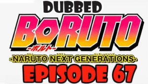 Boruto Episode 67 Dubbed English Free Online