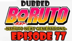 Boruto Episode 77 Dubbed English Free Online