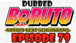 Boruto Episode 79 Dubbed English Free Online