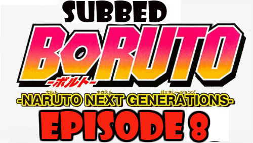 Boruto Episode 8 Subbed English Free Online