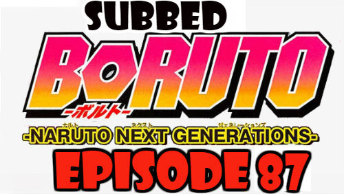 Boruto Episode 87 Subbed English Free Online