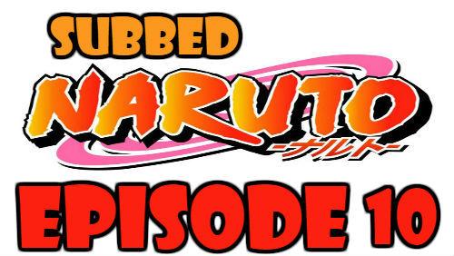 Naruto Episode 10 Subbed English Free Online