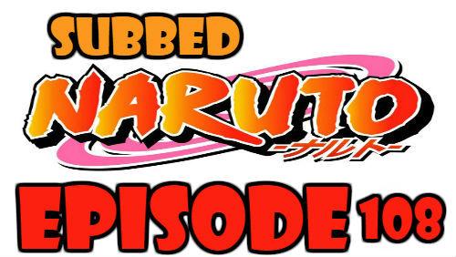 Naruto Episode 108 Subbed English Free Online