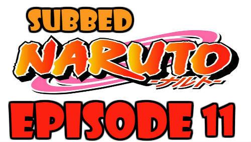 Naruto Episode 11 Subbed English Free Online