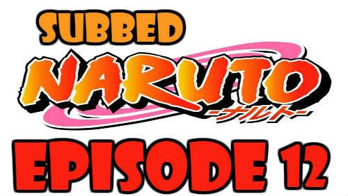 Naruto Episode 12 Subbed English Free Online