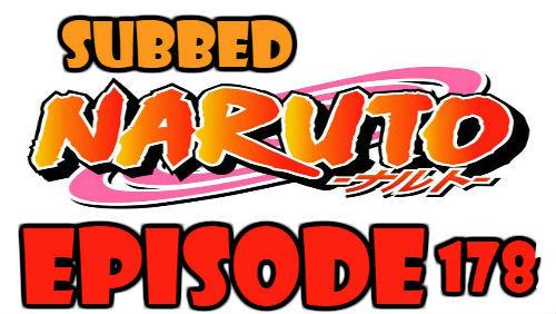 Naruto Episode 178 Subbed English Free Online