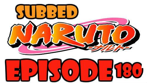Naruto Episode 180 Subbed English Free Online