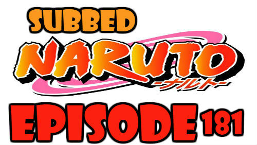 Naruto Episode 181 Subbed English Free Online
