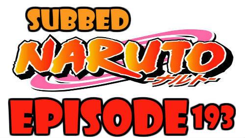 Naruto Episode 193 Subbed English Free Online