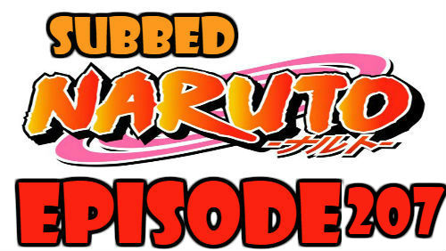 Naruto Episode 207 Subbed English Free Online