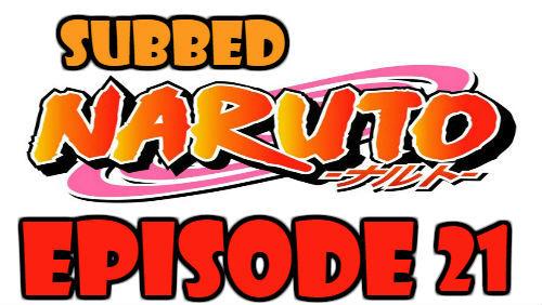 Naruto Episode 21 Subbed English Free Online