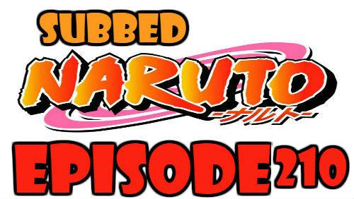 Naruto Episode 210 Subbed English Free Online