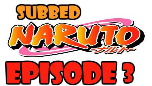 Naruto Episode 3 Subbed English Free Online