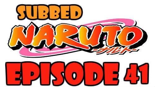 Naruto Episode 41 Subbed English Free Online