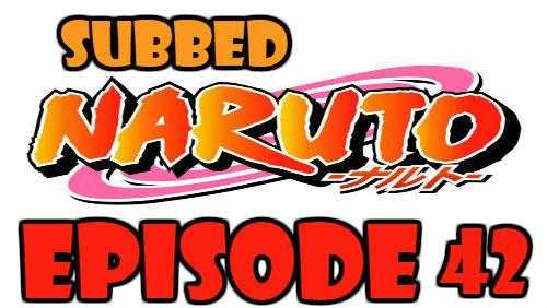Naruto Episode 42 Subbed English Free Online