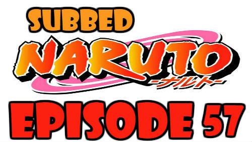 Naruto Episode 57 Subbed English Free Online