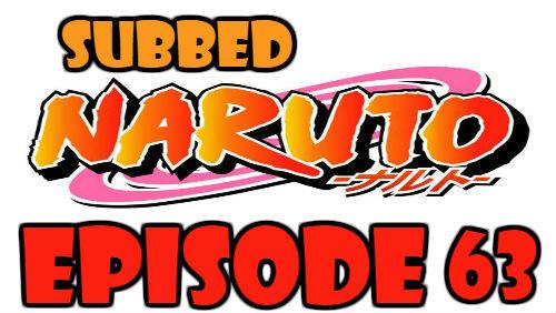 Naruto Episode 63 Subbed English Free Online