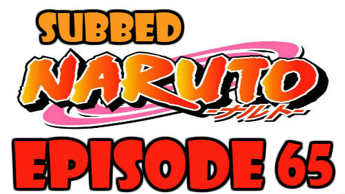 Naruto Episode 65 Subbed English Free Online