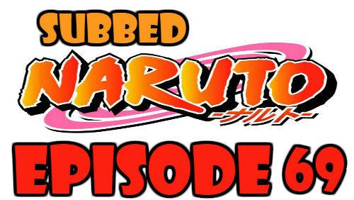 Naruto Episode 69 Subbed English Free Online