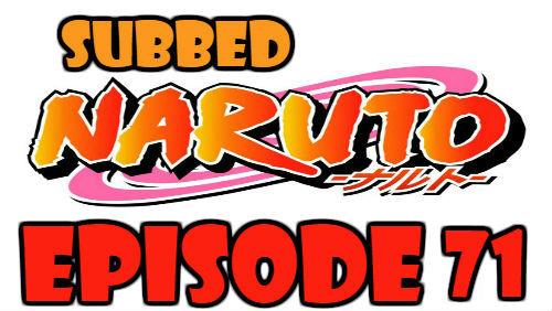Naruto Episode 71 Subbed English Free Online