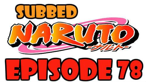 Naruto Episode 78 Subbed English Free Online