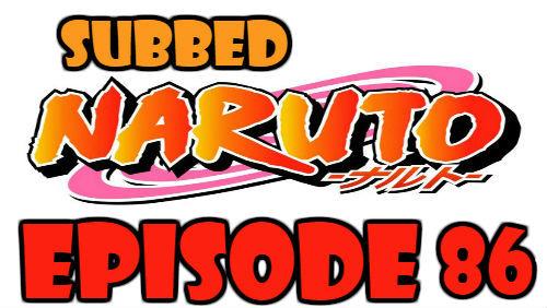 Naruto Episode 86 Subbed English Free Online