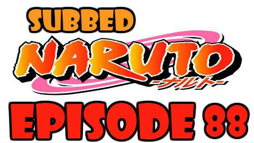 Naruto Episode 88 Subbed English Free Online