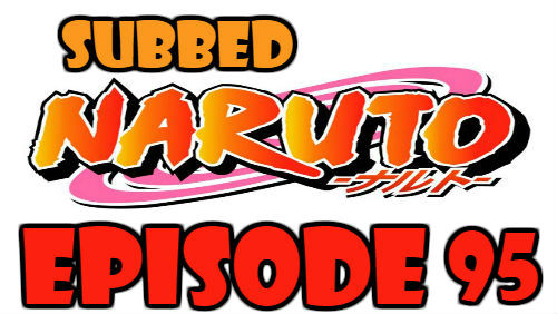 Naruto Episode 95 Subbed English Free Online