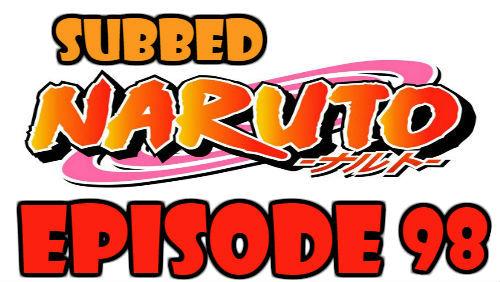 Naruto Episode 98 Subbed English Free Online