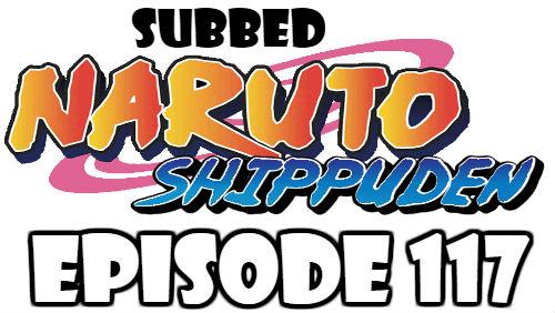 Naruto Shippuden Episode 117 Subbed English Free Online
