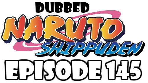 Naruto Shippuden Episode 145 Dubbed English Free Online
