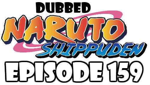 Naruto Shippuden Episode 159 Dubbed English Free Online