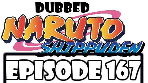 Naruto Shippuden Episode 167 Dubbed English Free Online