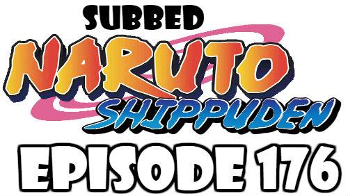 Naruto Shippuden Episode 176 Subbed English Free Online