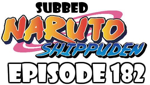 Naruto Shippuden Episode 182 Subbed English Free Online