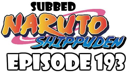 Naruto Shippuden Episode 193 Subbed English Free Online