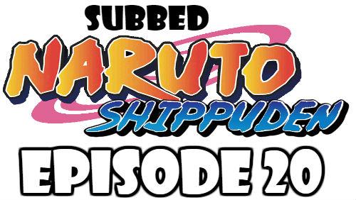 Naruto Shippuden Episode 20 Subbed English Free Online