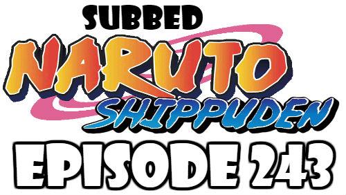 Naruto Shippuden Episode 243 Subbed English Free Online