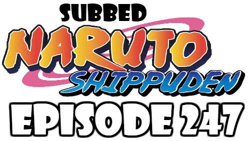 Naruto Shippuden Episode 247 Subbed English Free Online